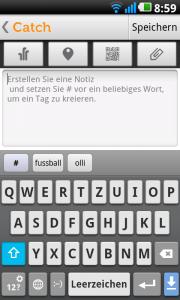 Dashboard von Catch Notes: Alle Funktionen sind direkt erfassbar, die Rückkehr zum Startbildschirm problemlos möglich.