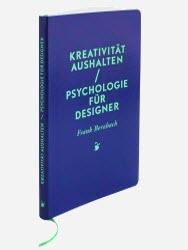 Kreativität aushalten/Psychologie für Designer