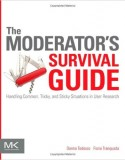 The Moderator's Survival Guide: Tipps und Tricks im Umgang mit kniffligen Interviewsituationen im User Research
